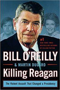 https://www.amazon.com/Killing-Reagan-Violent-Assault-Presidenc/dp/1410482596/ref=tmm_hrd_swatch_0?_encoding=UTF8&qid=1502337439&sr=8-1